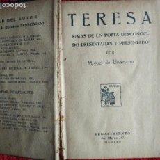Libros antiguos: TERESA/ DE FUERTEVENTURA A PARIS. MIGUEL DE UNAMUNO. ESTOY. RENACIMIENTO 1925. DETERIORADO. Lote 90371300
