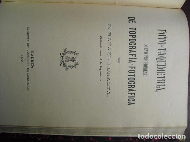 Libros antiguos: 1901 FOTO-TAQUIMETRIA NUEVO PROCEDIMIENTO DE TOPOGRAFIA FOTOGRAFICA RAFAEL PERALTA - Foto 2 - 90392192