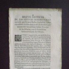 Libros antiguos: BREVE NOTICIA DE LS FESTIVAS DEMONSTRACIONES CON QUE ... CIUDAD DE VALENCIA ... CASAMIENTO ... PRINC. Lote 90431330