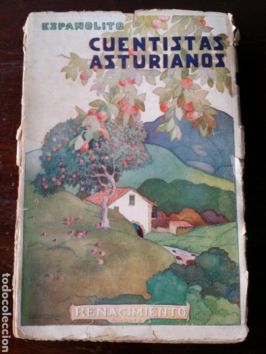 CUENTISTAS ASTURIANOS CONSTANTINO SUÁREZ ESPAÑOLITO 1930 PRIMERA EDICION (Libros Antiguos, Raros y Curiosos - Literatura - Otros)