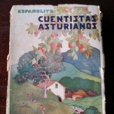 Libros antiguos: CUENTISTAS ASTURIANOS CONSTANTINO SUÁREZ ESPAÑOLITO 1930 PRIMERA EDICION. Lote 108687479
