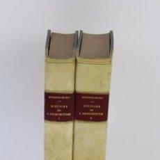 Livres anciens: L- 3873. HISTORIE DE L' ARCHITECTURE, AUGUSTE CHOSY. 1899. II TOMOS. EN FRANCES.. Lote 90434994