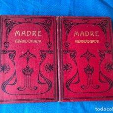 Libros antiguos: MADRE ABANDONADA O EL CASTIGO DEL CIELO - ALVARO CARRILLO - OBRA COMPLETA. Lote 90450734