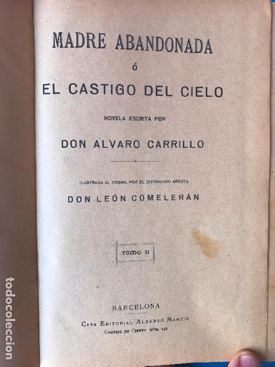Libros antiguos: Madre abandonada o el castigo del cielo - Alvaro Carrillo - Obra completa - Foto 6 - 90450734