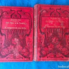 Libros antiguos: DEL ALTAR A LA TUMBA O EL JURAMENTO DE UNA MADRE. - ALVARO CARRILLO - OBRA COMPLETA. Lote 90451079