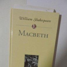Libros antiguos: MACBETH. SHAKESPEARE, WILLIAM. ED. PLANETA DE AGOSTINI. BARCELONA 2000. Lote 90528750