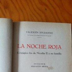 Libros antiguos: LA NOCHE ROJA POR VALENTÍN SPERANSKI, 1926. Lote 96688823