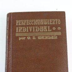 Libros antiguos: L-2732. PERFECCIONAMIENTO INDIVIDUAL, O.S.MARDER.. Lote 90604260