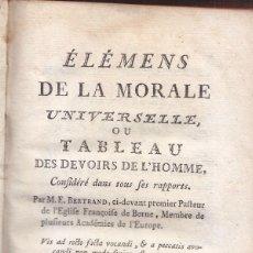 Libros antiguos: LIBRO EN FRANCÉS: BERTRAND. MORAL UNIVERSAL. DEBERES DEL HOMBRE. NEUCHATEL 1775.. Lote 90608020