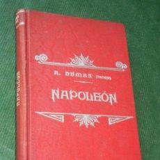 Libros antiguos: NAPOLEON, DE ALEJANDRO DUMAS, TIP.LUIS TASSO, HACIA 1900. Lote 90641770