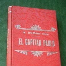 Libros antiguos: EL CAPITAN PABLO, DE ALEJANDRO DUMAS, TIP.LUIS TASSO, HACIA 1900. Lote 90642040