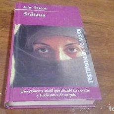 Libros antiguos: LIBRO SULTANA DE JEAN SASSON. Lote 90660980
