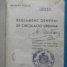Libros antiguos: REGLAMENT GENERAL DE CIRCULACIO URBANA 1932. AJUNTAMENT DE BARCELONA. 1ª EDICIO. EN CATALAN. Lote 90670875