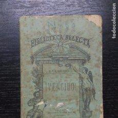 Libros antiguos: VENCIDO, GIRARDIN, M.E., 1879. Lote 90714235