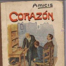 Libros antiguos: DIARIO DE UN NIÑO. AMICIS CORAZÓN. Lote 90725310