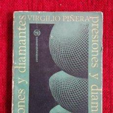 Libros antiguos: PRESIONES Y DIAMANTES VIRGILIO PIÑERA EDICIONES UNIÓN 1967 ESTA EDICIÓN CONSTA DE 3000 EJEMPLARES. Lote 90729940