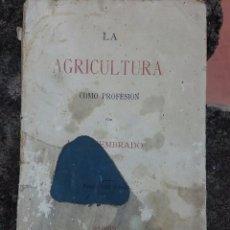Libros antiguos: AGRICULTURA LIBRO SIGLO XIX, AÑO1895. Lote 90777085