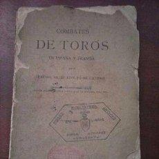 Libros antiguos: COMBATES DE TOROS ADOLFO DE CASTRO 1889. Lote 90783885