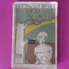 Libros antiguos: CARTAS DE UN SÁTIRO - 1925 - REMY DE GOURMONT - EDITORIAL SEMPERE VALENCIA -. Lote 90786150