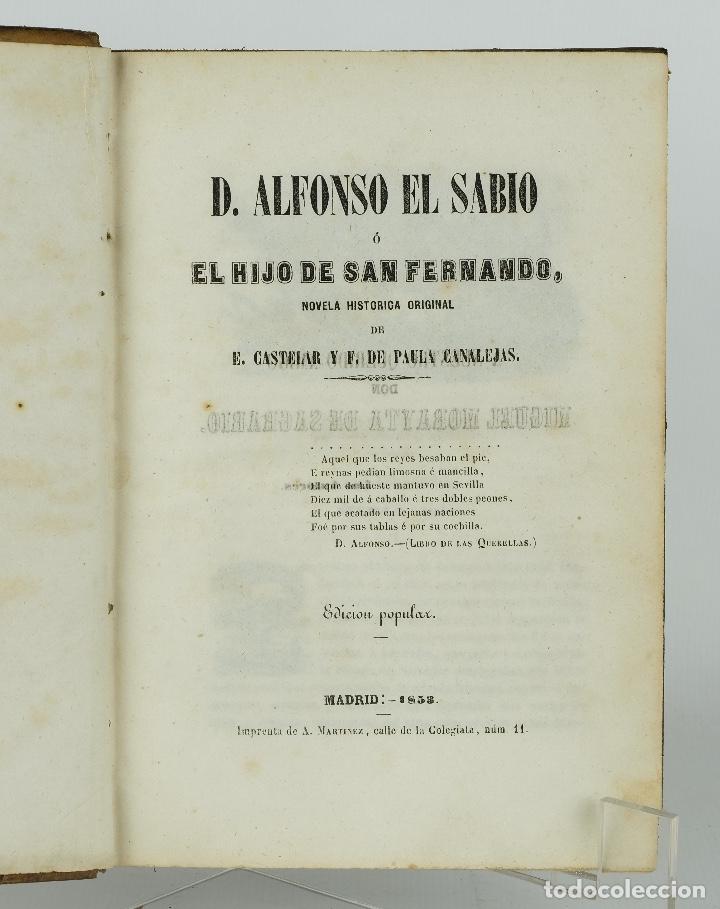 Libros antiguos: D.Alfonso el sabio ó el hijo de Fernando-E.Castelar y F.de Paula Canalejas-1853 - Foto 4 - 90821030
