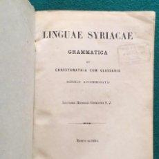 Libros antiguos: GISMONDI, HENRICO (S.J.), LINGUAE SYRIACAE. GRAMMATICA ET CHRESTOMATHIA CUM GLOSARIO SCHOLIS.... Lote 90825245