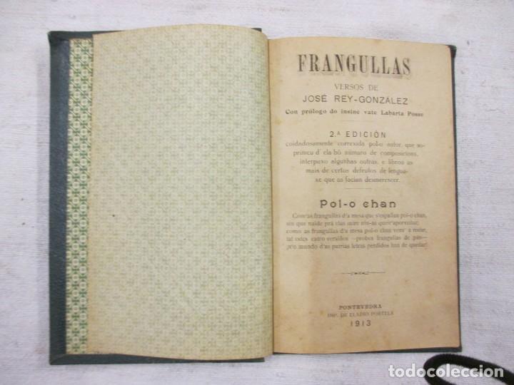 GALICIA - FRANGULLAS - VERSOS DE JOSE REY GONZALEZ - PONTEVEDRA 1913, 2ª, IMP ELADIO PORTELA + INFO (Libros Antiguos, Raros y Curiosos - Ciencias, Manuales y Oficios - Otros)