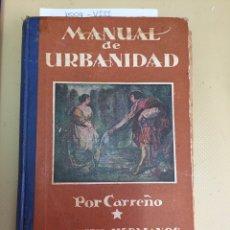 MANUAL DE URBANIDAD Y BUENAS MANERAS. AÑO 1927.