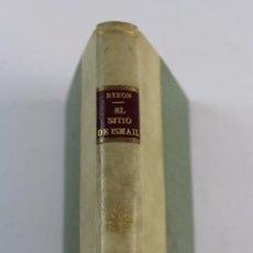 Libros antiguos: L- 1980. EL SITIO DE ISMAIL, LORD BYRON. 1830.. Lote 90973585