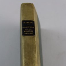 Libros antiguos: L- 4357. ARSENIO LUPIN CONTRA HERLOCK SHOLMES. MAURICIO LEBLANC. 1930.. Lote 240970995