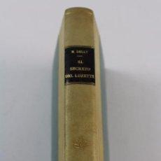Libros antiguos: L- 3708. EL SECRETO DE LUZETTE, M. DELLY. 1929.. Lote 90976515