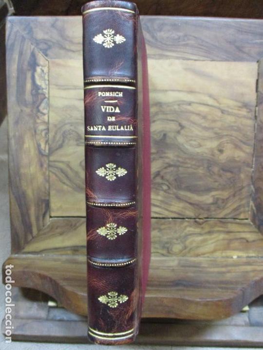Libros antiguos: VIDA, MARTYRIOS, Y GRANDEZAS DE SANTA EULALIA...RAMON DE PONSICH Y CAMPS. 1770. - Foto 2 - 90988145