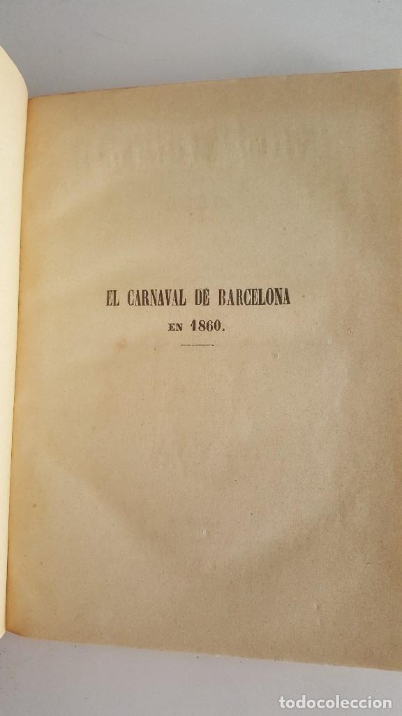 Libros antiguos: EL CARNAVAL DE BARCELONA EN 1860. ..CLAVÉ, J. A. y TORRES, J. M. -1860. - Foto 2 - 91026070