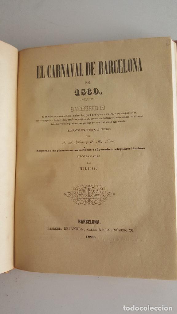 Libros antiguos: EL CARNAVAL DE BARCELONA EN 1860. ..CLAVÉ, J. A. y TORRES, J. M. -1860. - Foto 3 - 91026070