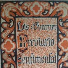 Libro BREVIARIO SENTIMENTAL. -Luis Guarner CON AUTOGRAFO 1921