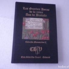 Libros antiguos: LIBRO DE HORAS DE ANA DE BRETAÑA. Lote 91079775