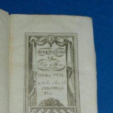 Libros antiguos: (3.6) SECRETOS RAROS DE ARTES Y OFICIOS TOMO XII - MONOGRAFICO DE FABRICACION DE VIDRIO, MADRID 1807. Lote 91150935