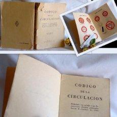 Libros antiguos: AÑO 1961. CÓDIGO DE LA CIRCULACIÓN. ARTES GRÁFICAS HUÉRFANOS DE LA GUARDIA CIVIL. 2ª EDICION. Lote 91174150