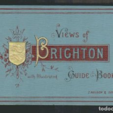 Libros antiguos: TOURIST´S GUIDE TO BRIGHTON AND ITS NEIGHBOURHOOD.THOMAS NELSON AND SONS.LONDON.FINALES SIGLO XIX.. Lote 91246265