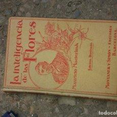 Libros antiguos: LA INTELIGENCIA DE LAS FLORES. Lote 91257355