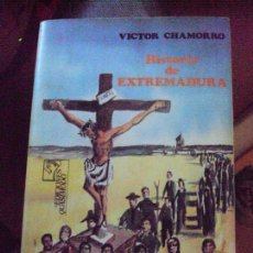 Libros antiguos: HISTORIA DE EXTREMADURA VOL: III .ENCLAUSTRADA - SIGLOS XVIII Y XIX. CHAMORRO, VICTOR.. Lote 91296350