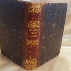 Libros antiguos: EL LIBRO DE LAS FAMILIAS 1860. Lote 91301002