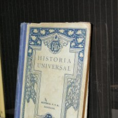 Libros antiguos: HISTORIA UNIVERSAL EDITORAIL F.T.D. 1928. Lote 91307045