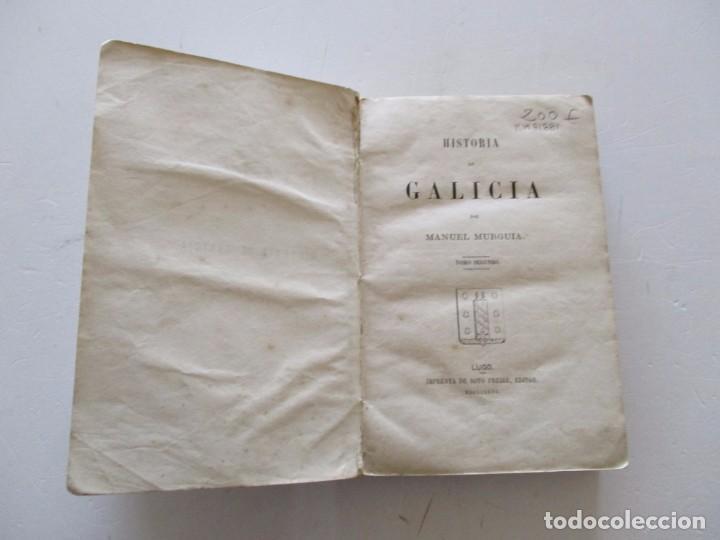 Libros antiguos: MANUEL MURGUÍAMANUEL MURGUÍA. Historia de Galicia. Tomo Segundo. RM81881. - Foto 3 - 91329595