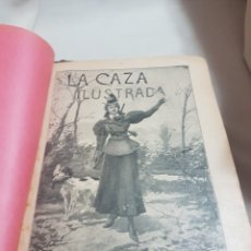 Libros antiguos: 3 TOMOS REVISTA LA CAZA ILUSTRADA NÚM 1 . 2 . 3 . 2° EDICIÓN AÑO 1899 . 1900-901 . 1902-903. Lote 91336119