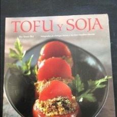 Libros antiguos: TOFU Y SOJA. Lote 91373495