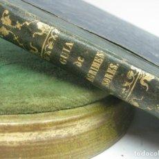 Libros antiguos: 1859.- GUÍA PRÁCTICO DE AGRIMENSORES Y LABRADORES S.XIX. Lote 91398355