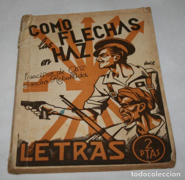 COMO LAS FLECHAS EN HAZ REVISTA LETRAS 1939 AÑO DE LA VICTORIA, PUBLICIDAD SINDICATO CENTRAL ARAGON (Libros Antiguos, Raros y Curiosos - Literatura - Otros)
