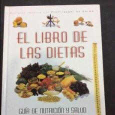 Libros antiguos: EL LIBRO DE LAS DIETAS. Lote 91435230