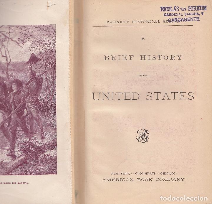 VARIOS. A BRIEF HISTORY OF THE UNITED STATES. NUEVA YORK, 1885. (Libros Antiguos, Raros y Curiosos - Historia - Otros)