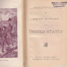 Libros antiguos: VARIOS. A BRIEF HISTORY OF THE UNITED STATES. NUEVA YORK, 1885.. Lote 90362820